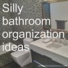 bathroom organization - feature image